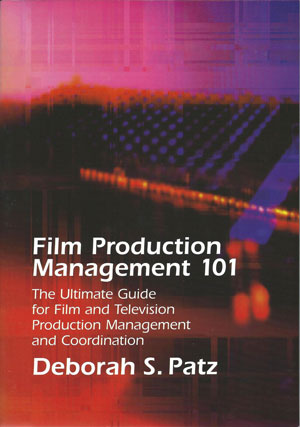 Film Production Management 101 (1st Edition)