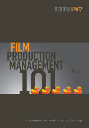 Film Production Management 101 (2nd edition)